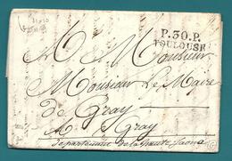 Haute Garonne - Toulouse Pour Gray (Haute Saone). LAC De 1824 En Port Payé. Cote 55euros - Marcophilie (Lettres)