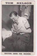 WW1, Tom Nelson Knitting Socks For Soldiers Postcard B734 - War 1914-18