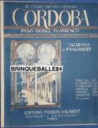 PARTITION PIANO GF CORDOBA LOZANO SALABERT CORDOUE ESPAGNE PASO DOBLE FLAMENCO 1919 - Folk Music