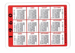 PETIT CALENDRIER 1960 PUB CARTES A JOUER LA DUCALE - Calendars