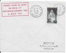 REUNION - 1967 - 1° VOL Par BOEING 707 - LIGNE SAINT DENIS => PARIS - Reunion Island (1852-1975)