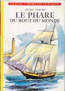 """""""Le PHARE Du Bout Du Monde""""- Jules VERNE-Hachette-1962--BE/TBE - Ideal Bibliotheque"""