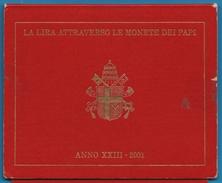 Città Del VATICANO GIOVANNI PAOLO II  Serie 2001 La Lira Attraverso Le Monete Dei PAPI  8 MONNAIES - Vaticano (Ciudad Del)