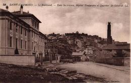 SAINT CHAMOND -42- LE BOULEVARD - ECOLE SUPERIEURE HOPITAL TEMPORAIRE ET QUARTIER ST EDMOND - Saint Chamond