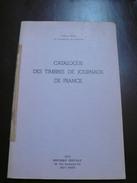 Catalogue Des Timbres De Journaux De France - 48 Pages - Frais De Port 2.50 Euros - Autres
