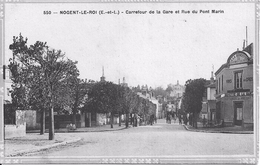 28 - NOGENT LE ROI,  CARREFOUR DE LA GARE ET RUE DU PONT MARIN - Sonstige Gemeinden
