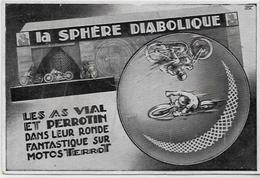 CPA Moto Cirque Circus Cirk Circulé Vial Et Perrotin Terrot Dijon Voir Scan Du Dos - Cirque