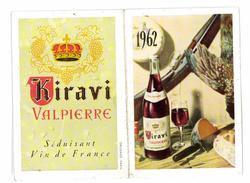 PETIT CALENDRIER 1962 PUB VIN KIRAVI VALPIERRE - Calendriers