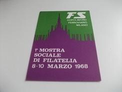 MOSTRA FILATELICA SOCIALE FS DOPOLAVORO FERROVIARIO MILANO 1968 - Manifestazioni