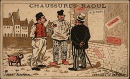CHROMOS - Pub Pour Chaussures RAOUL à Toulouse - Elections - Vieux Papiers