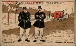 CHROMOS - Pub Pour Chaussures RAOUL à Toulouse - Gendarmes - Vieux Papiers