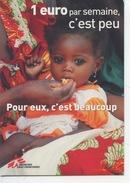 1 Euro Par Semaine - Médecins Sans Frontières (vaccins Rougeole Rations Alimentaires) Afrique Cp Vierge Santé - Salute