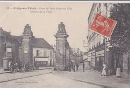 Crépy-en-Valois/ 60/ Porte De Paris../ Réf:C5168 - Crepy En Valois