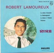 45 TOURS ROBERT LAMOUREUX PHILIPS 432070 LA VOITURE D OCCASION / LE DEMENAGEMENT / LA CHASSE A L HOMME / VACANCES - Humour, Cabaret