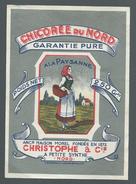 Ancienne  étiquette Chicorée Du Nord Garantie Pure A La Paysanne Anci Maison Morel 1872  Christophe & Cie Petite Synthe - Fruits & Vegetables