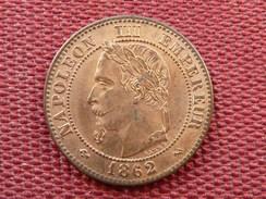 FRANCE Monnaie De 2 Cts 1862 K Jamais Circulée SPL - B. 2 Centimes