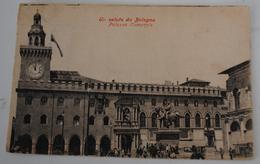 BOLOGNA PALAZZO COMUNALE - Bologna