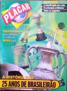 PLACAR (BRÉSIL) BRAZILIAN CHAMPIONSHIP 25 YEARS - Livres, BD, Revues