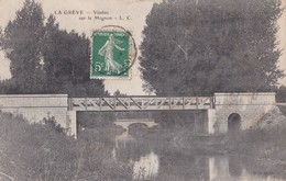 Carte 1910 LA GREVE / VIADUC SUR LE MIGNON - France