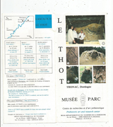 Dépliant Touristique , LE THOT , THONAC , Dordogne , Musée , Parc , 2 SCANS, 6 Pages   , Frais Fr : 1.55 Euros - Folletos Turísticos