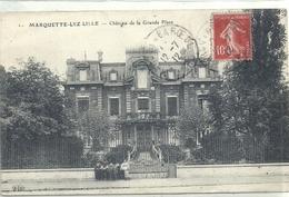 NORD - 59 - MARQUETTE LEZ LILLE - Château De La Grande Place - Otros Municipios
