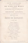 SAINT-NICOLAS Pays De WAAS WAES Fête Jubilaire Députés Catholiques VAN OVERLOOP Et JANSSENS Alphonse Menu 1878 - Menus