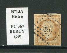 FRANCE- Y&T N°13A- PC 367 (BERCY 60) - Marcophilie (Timbres Détachés)