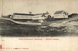 PENAL SETTLEMENT MAZARUNI    BRITISH GUIANA GUYANE BRITANNIQUE  GUAYANA - Postales