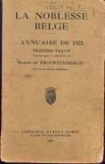 """""""La Noblesse Belge – Annuaire De1923 – 1ère Partie » Baron De TROOSTEMBERGH – Lib. A. DEWIT, Bxl 1925 - Bélgica"""