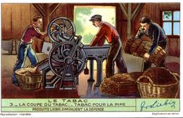 LE TABAC LA COUPE DU TABAC TABAC POUR LA PIPE - Liebig