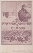 VENDO N.1 CARTOLINA PUBBLICITARIA DELLA SPEDIZIONE DI SHACKLETON AL POLO SUDDEL 1915 CIRCA NON VIAGGIATA PERFETTA - Actors