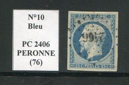 FRANCE- Y&T N°10- PC 2406 (PERONNE 76) - 1849-1876: Klassik