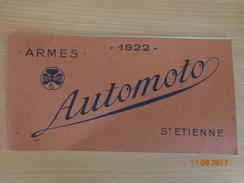ARMES  &  MUNITIONS  --  ARMES  AUTOMOTO  1922  --   ST  ETIENNE - Catalogues