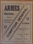 ARMES  &  MUNITIONS  --  COMPTOIR  GÉNÉRAL  DE  TROYES  --  ARMES  DE  ST  ETIENNE - Catalogues