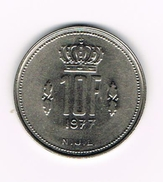 ) LUXEMBURG  10 FRANCS 1977 - Luxembourg