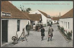 Scottish Village, Imperial International Exhibition, 1909 - Valentine's Postcard - Exhibitions