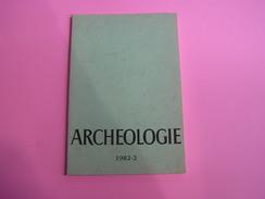 ARCHEOLOGIE 1982 - 2 Régionalisme Belgique Fouilles Gallo Romaine Vicus Sclayn Fontaine Valmont Moyen Age Villa Romaine - Archeologie