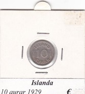 ISLANDA   10 AURAR   ANNO 1929  COME DA FOTO - Islanda