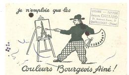 Buvard BOURGEOIS AINE Je N'emploie Que Les Couleurs  BOURGEOIS AINE Offert ParGAILLARS à Châtellerault (86) - Papeterie