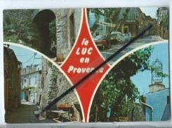 CPM  - Le Luc En Provence - Montée Du Vieux Luc - Rue De La République - Vieille Horloge - Le Luc