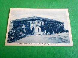 Cartolina Santa Caterina Dello Ionio - Casa Famiglia Alfonsina Di Francia 1943 - Catanzaro