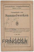 Sammelwerken 1 Juli 1922. - Catalogues