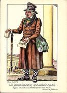 Types Et Costumes Brabançons Vers 1835, Dessins De James Thiriar : Le Marchand D'Almanachs. CPSM. - Belgique