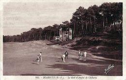 D64- Cpa BIARRITZ < LE GOLF D'ANGLET DE CHIBERTA - Anglet