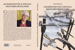 LES BAÏONNETTES À DOUILLE MILITAIRES FRANÇAISES - Armes Blanches