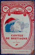 """Les Livres Roses Pour La Jeunesse N° 335 - """" Contes De Bretagne """" -  Librairie Larousse - ( 1923 ) . - Bücher, Zeitschriften, Comics"""