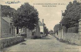 - Dpts Div.-ref- PP759- Maine Et Loire - Saint Georges Chatelaison - St Georges Chatelaison - Route De La Gare - - Other Municipalities
