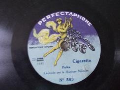 Cigarette Et Polka Des Officiers Exécutée Par La Musique Militaire Disque à Saphir Ou 78T Petit Format - Formatos Especiales