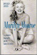 MARILYN MONROE : Biographie Complète Par Donald Spoto - 576 Pages + Photos - Livres, BD, Revues