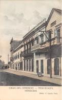 HONDURAS / Calle Del Comercio - Tegucigalpa - Honduras